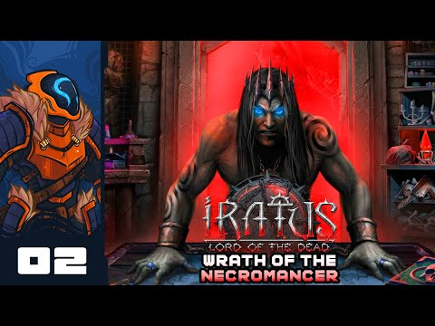 Let's Quest! - Iratus: Lord of the Dead: Wrath of the Necromancer - Part 2