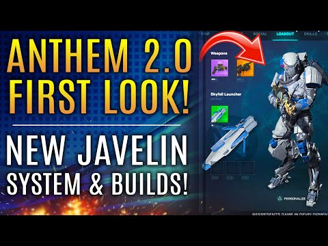 Anthem Next 2.0 - FIRST LOOK!  All New Javelin Builds and New Gameplay Changes!
