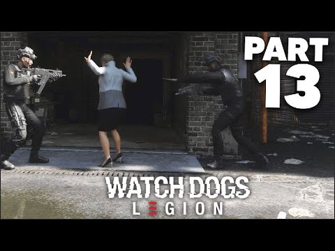 WATCH DOGS LEGION Gameplay Walkthrough Part 13 - KIDNAPPED (Full Game)