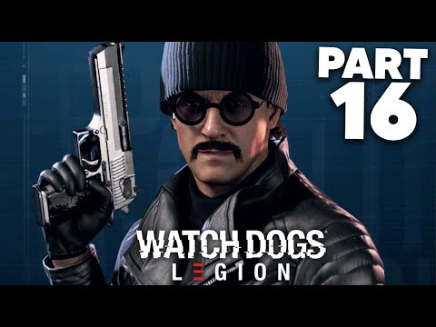 WATCH DOGS LEGION Gameplay Walkthrough Part 16 - RIP OPERATIVES (Full Game)
