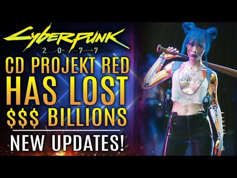 Cyberpunk 2077 - CD Projekt RED Has Lost BILLIONS Over Delay!  New Updates!