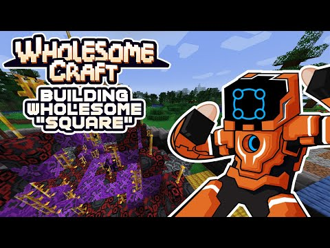 Getting Wildly Distracted & Building Wholesome Square! - Wholesomecraft [Modded Minecraft]