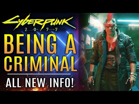 Cyberpunk 2077 - ALL NEW UPDATES! Being A Criminal Is Difficult, New Multiplayer Info and More!