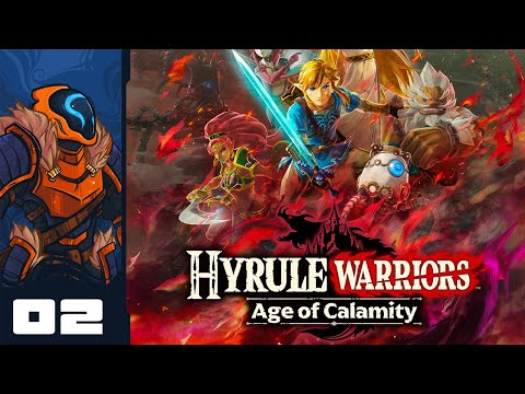 Zelda Fights Like A Maniac Zoomer?! - Let's Play Hyrule Warriors: Age of Calamity - Part 2