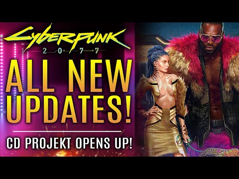 Cyberpunk 2077 - All New Updates!  CD Projekt RED Opens Up About Gameplay Features!