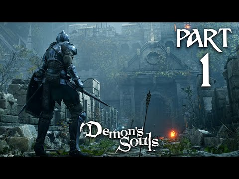 DEMON'S SOULS REMAKE PS5 Gameplay Walkthrough Part 1 - INTRO (PlayStation 5)