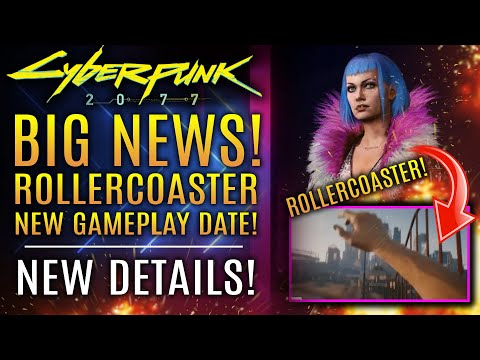 Cyberpunk 2077 - MASSIVE NEWS!  New Night City Wire #5 Date, Gameplay Teases Rollercoaster and More!
