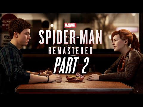 MARVEL'S SPIDER-MAN REMASTERED Gameplay Walkthrough Part 2 - MJ & NEW PETER (PlayStation 5)
