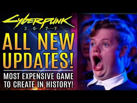 Cyberpunk 2077 - All New Updates! Most Expensive Game To Create In History! New Keanu Reeves Info!