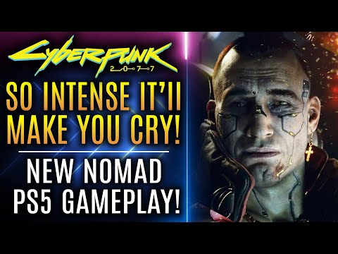 Cyberpunk 2077 - So Intense It'll Make You Cry! New Nomad PS5 Gameplay! All New Updates!