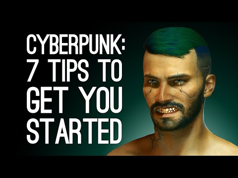 Cyberpunk 2077: 7 Tips to Get You Started in Night City (SPOILER FREE)