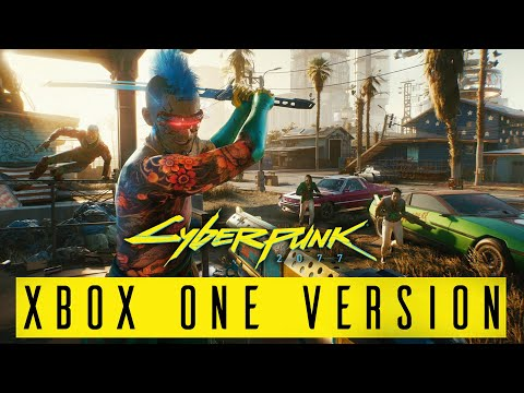 CYBERPUNK 2077 - HOW BAD IS THE XBOX ONE VERSION ???