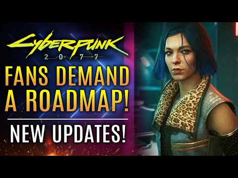 Cyberpunk 2077 - Fans Demand A Roadmap For Upcoming Updates!  CDPR Loses BILLIONS in Wealth!