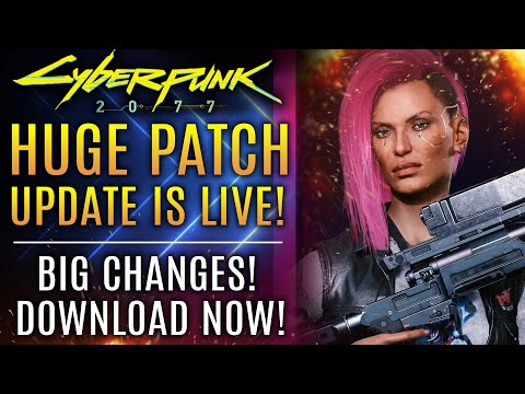 Cyberpunk 2077 Gets A HUGE Patch Update! New Changes, Fixes, and More on PS5, Xbox Series X, PC, PS4
