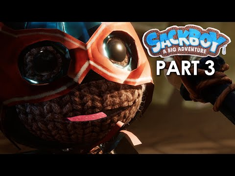 SACKBOY A BIG ADVENTURE Gameplay Walkthrough Part 3 - THE COLOSSAL CANOPY (PlayStation 5 4K 60fps)