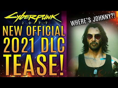 Cyberpunk 2077 - Official 2021 FREE DLC Tease!  All New Updates!  Plus: World's Worst AI and More!