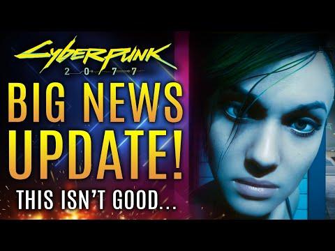 Cyberpunk 2077 - Big News Update!  Not So Good News...CD Projekt Red Officially Responds!