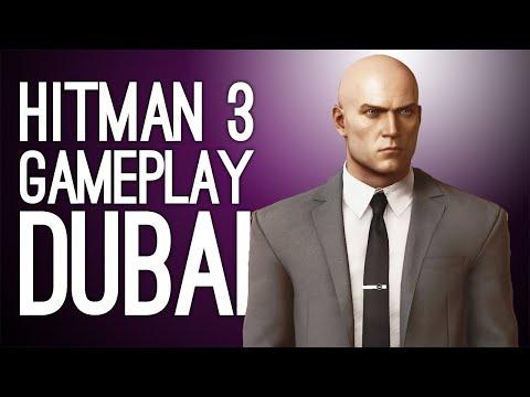Hitman 3 First Gameplay - DUBAI DOUBLE KILL - Let's Play Hitman 3