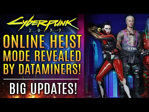 Cyberpunk 2077 - Online Heist Mode Revealed By Dataminers!  Huge Update!