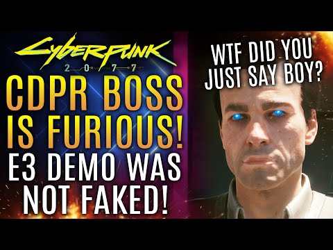 Cyberpunk 2077 - CDPR Boss Fights Back Against Fake E3 Gameplay and Cut Content Claims!