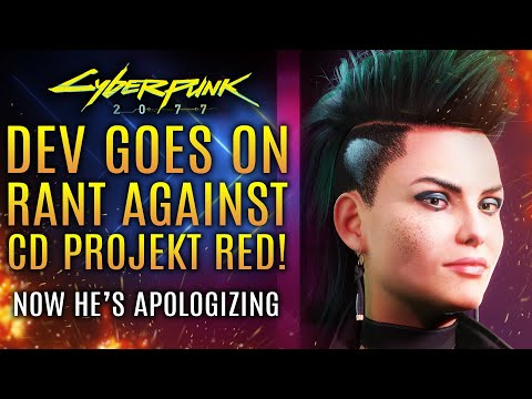 Cyberpunk 2077 - News Update!  Dev Goes on Rant, Then Apologizes!  Was He Wrong or Right?
