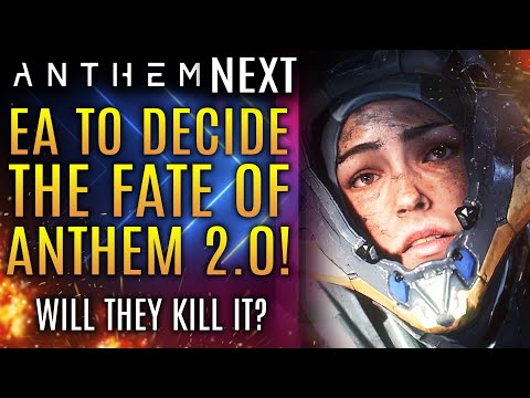 EA To Decide Fate of Anthem NEXT 2.0 This Week!  Will They Abandon It?  New Updates!