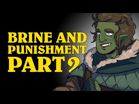Oxventure Presents: Brine and Punishment! A Dungeons & Dragons Oxventure (Episode 2 of 2)