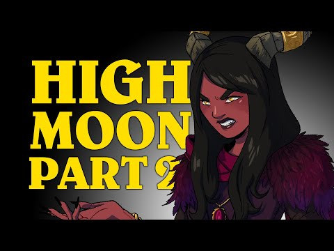 Oxventure D&D: HIGH MOON! - Dungeons & Dragons Episode (Part 2 of 2)