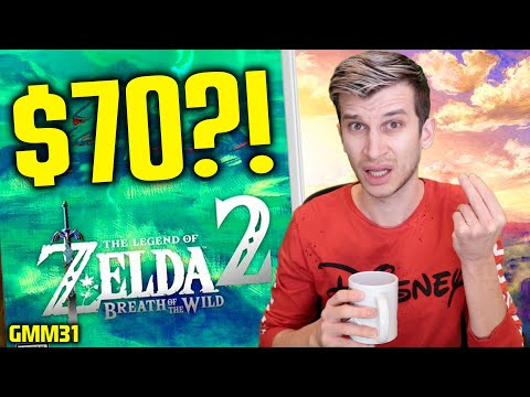 Are YOU Paying $70 For Zelda Breath of the Wild 2?! (Nintendo Switch News GMM31)