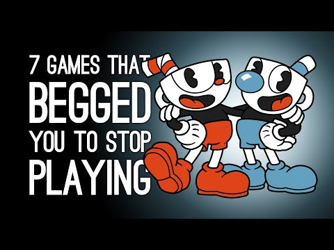 7 Games That Begged You to Stop Playing Them