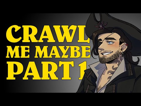 Oxventure D&D: CRAWL ME MAYBE! - Dungeons & Dragons Episode (Part 1 of 2)