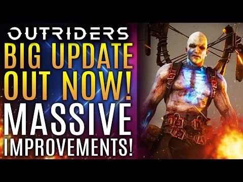 Outriders - Biggest Update OUT NOW! Massive Improvements to PS5, PC, and Xbox Series X! Patch Review