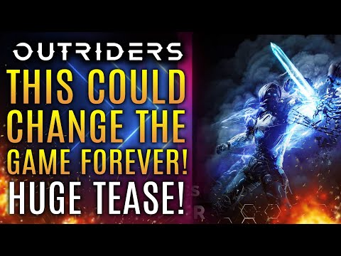 Outriders - This Could Change The Franchise FOREVER! Huge Tease and Devs Talk Gameplay Features!
