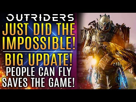 Outriders Just Did The Impossible!  HUGE UPDATE!  People Can Fly Save The Game!