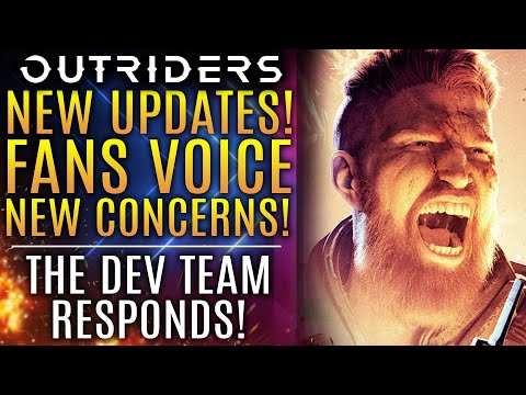 Outriders - All New Updates!  Fans Voice New Concerns!  Dev Team Responds!