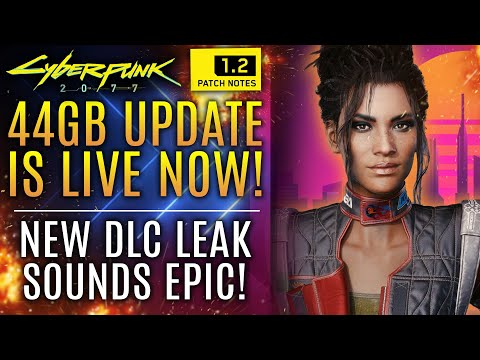 Cyberpunk 2077 - NEW 44GB Update LIVE NOW! New DLC Leaks and Rumor Sound Quite Interesting...
