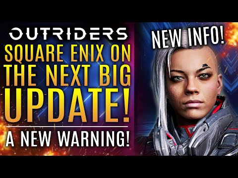 Outriders - Dev Team On The Next Update! A New Warning and New Info On Future Patches!