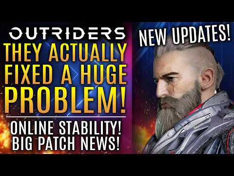 Outriders -They Just Fixed A HUGE PROBLEM! New Updates! Server Stability! New Gameplay Changes!