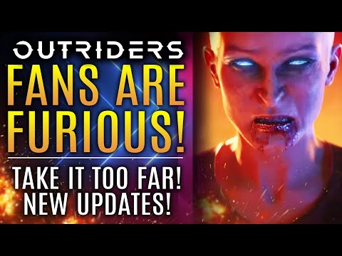 Outriders - Fans Are FURIOUS But Take It Too Far! Official Updates From Devs! All New Updates!