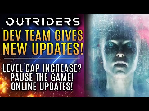 Outriders - Devs Give ALL NEW UPDATE About Multiplayer, Pausing The Game, and Level Cap Changes