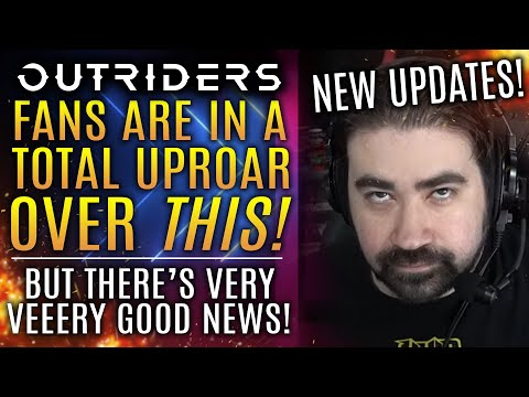 Outriders - Fans Are In An UPROAR Over THIS! But There's VERY Good News! Angry Joe Rant! New Updates