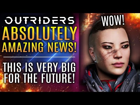 Outriders - Absolutely AMAZING NEWS!  This is BIG For The Future! New Legendary Weapon Drop!