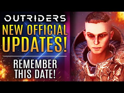 Outriders - New OFFICIAL Update From Square Enix!  Remember THIS Date!