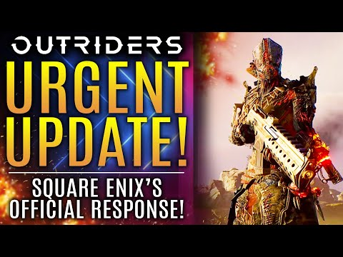Outriders News - URGENT UPDATE from Square Enix Just Went Live!  Here's What Happening...