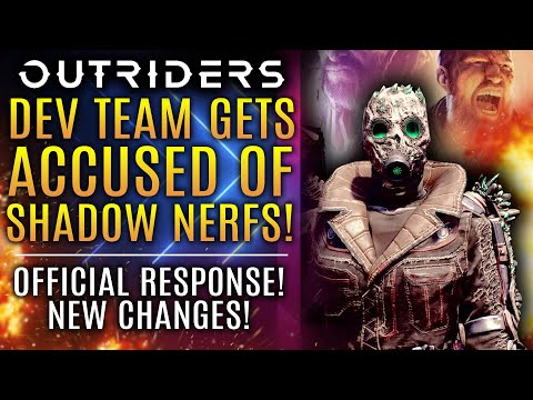 Outriders News Update - Dev Team Gets ACCUSED of Shadow Nerfs! Official Response!