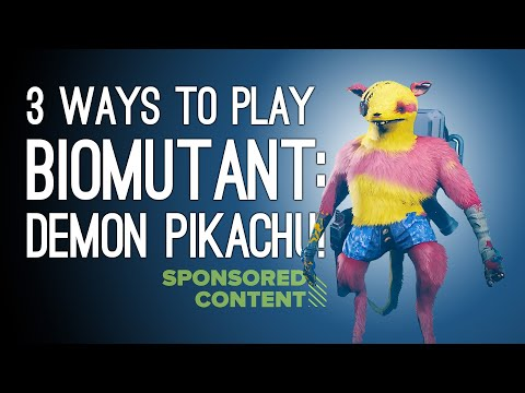 Biomutant 3 Ways To Play! DEMON PIKACHU! ONESIE MONSTER! HIGH-LEVEL TROUSERS! (Sponsored Content)