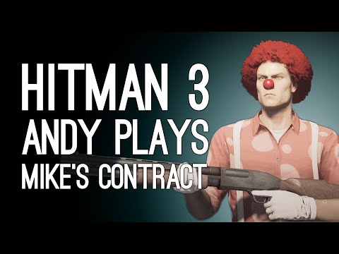 Hitman 3 IT'S ALL GONE A BIT MIKE!   Andy Plays Mike's OX Featured Contract in Hitman 3