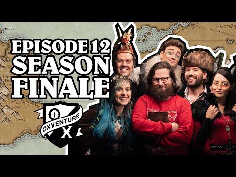 Episode 12: SEASON FINALE   Oxventure D&D: The Orbpocalypse Saga