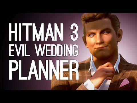 Hitman 3 EVIL WEDDING PLANNER   Elusive Target The Heartbreaker