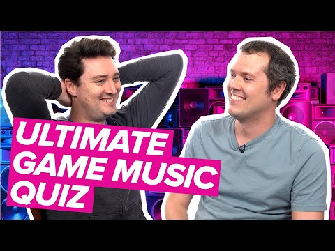 Ultimate Game Music Quiz: So You Think You Know Videogame Music?
